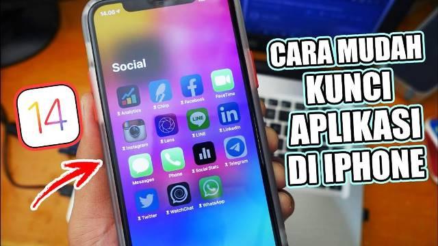 Cara Mengunci Aplikasi di iPhone